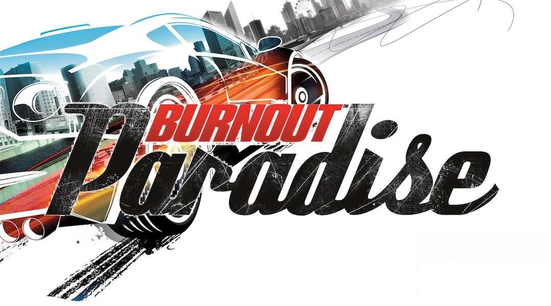 Создается переиздание Burnout Paradise Remastered для Xbox One Play Station 4 и ПК